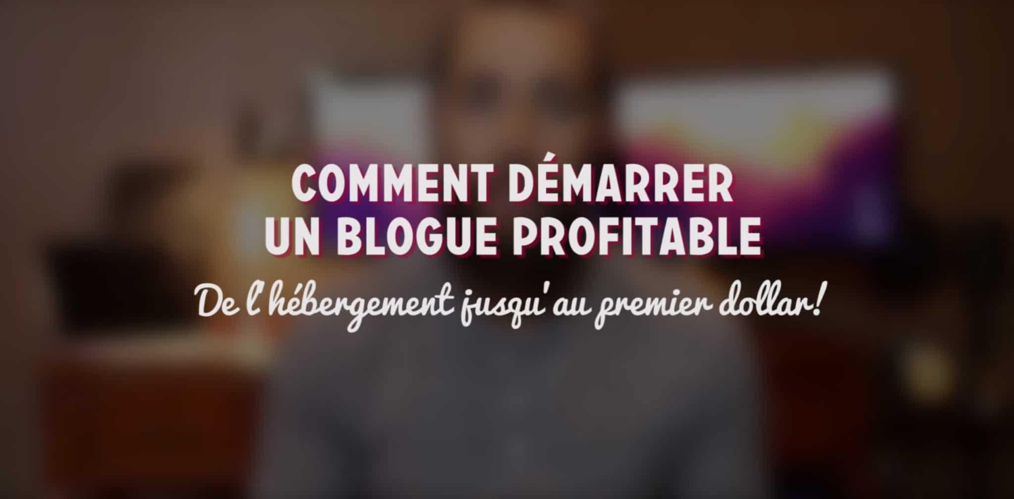 comment demarrer un blog profitable